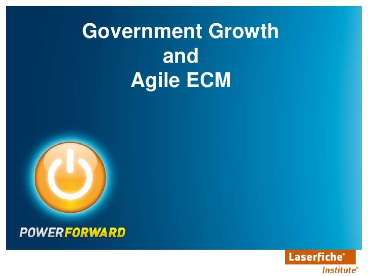 Government Growth <br />and <br />Agile ECM<br />