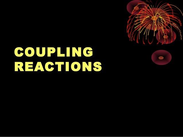 COUPLINGREACTIONS