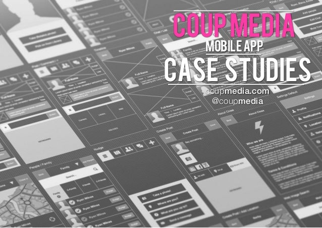 coup media Definition: the process of developing  mobile app  case studies Definition: the  Definition: the process of develo...