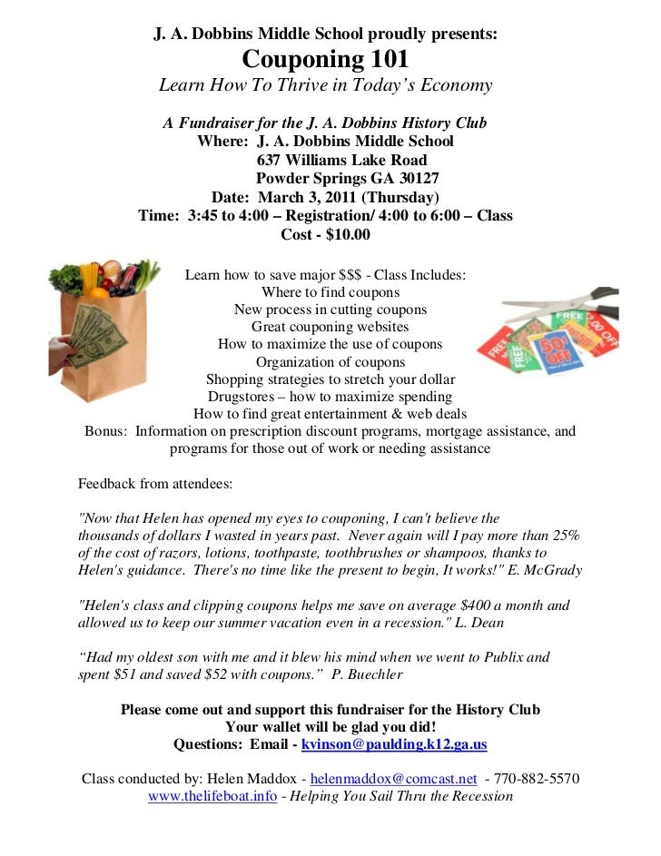 J. A. Dobbins Middle School proudly presents:                           Couponing 101             Learn How To Thrive in T...