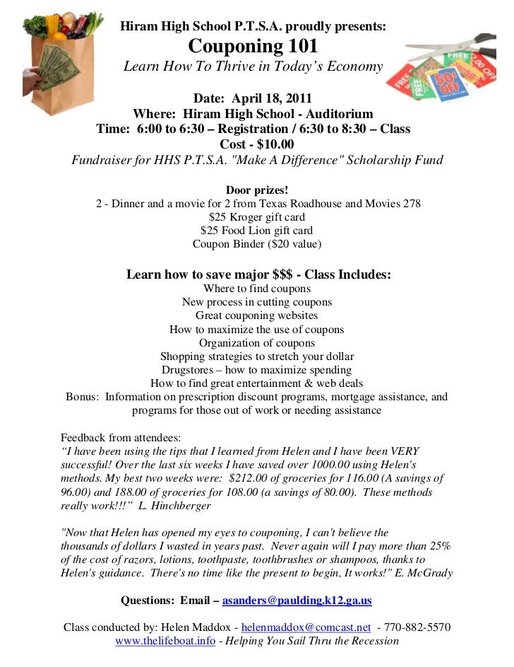 Hiram High School P.T.S.A. proudly presents:                          Couponing 101             Learn How To Thrive in Tod...