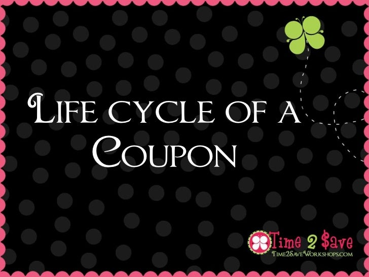 Life cycle of a    Coupon