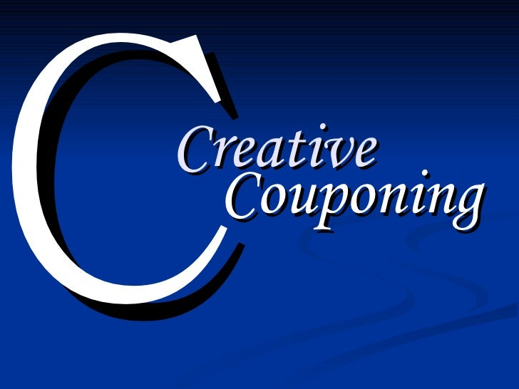 Creative   Couponing C