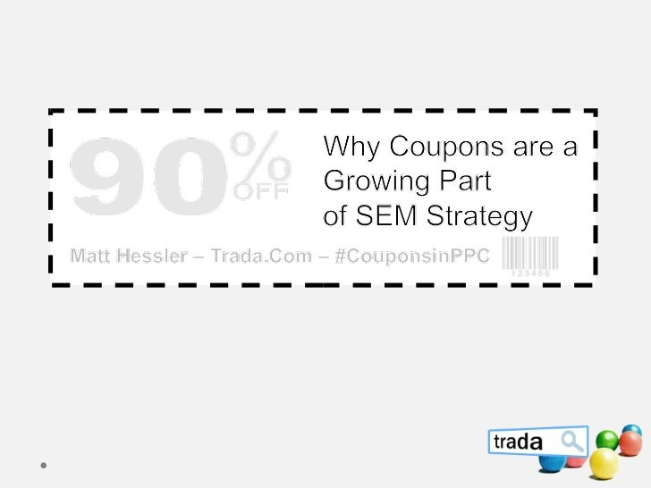 Using Coupons to Catapult Your PPC Strategy