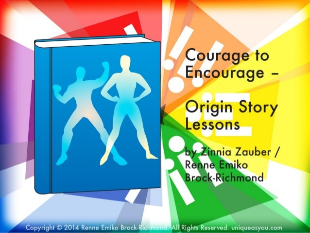 Courage to Encourage – Origin Story Lessons