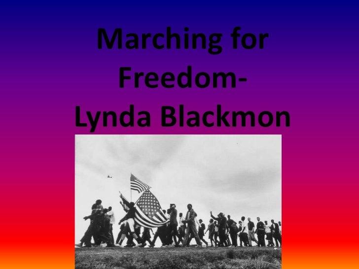 Marching for Freedom-Lynda Blackmon<br />
