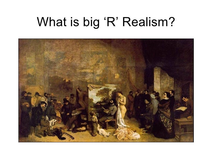 What is big 'R' Realism?