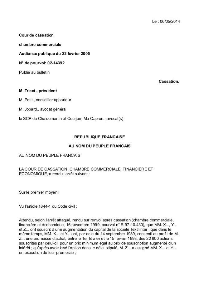 Le : 06/05/2014 Cour de cassation chambre commerciale Audience publique du 22 février 2005 N° de pourvoi: 02-14392 Publié ...