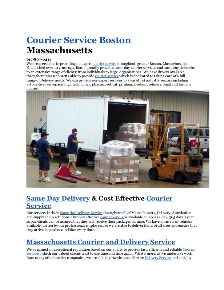 Courier Service BostonMassachusetts617-807-0411We are specialists in providing an expert courier service throughout greate...