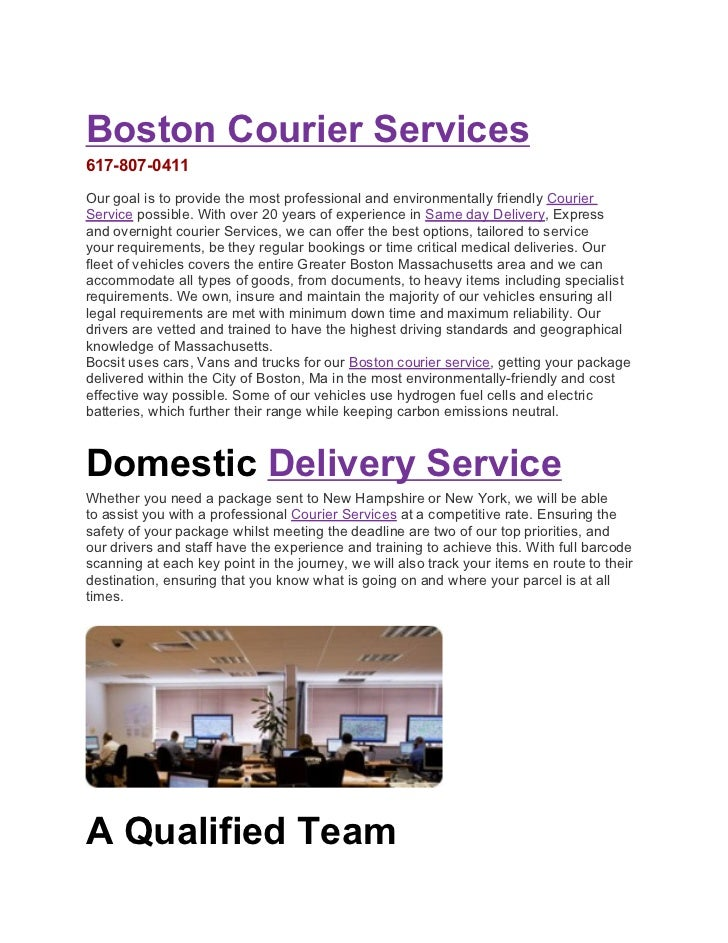 Boston Courier Services617-807-0411Our goal is to provide the most professional and environmentally friendly CourierServic...