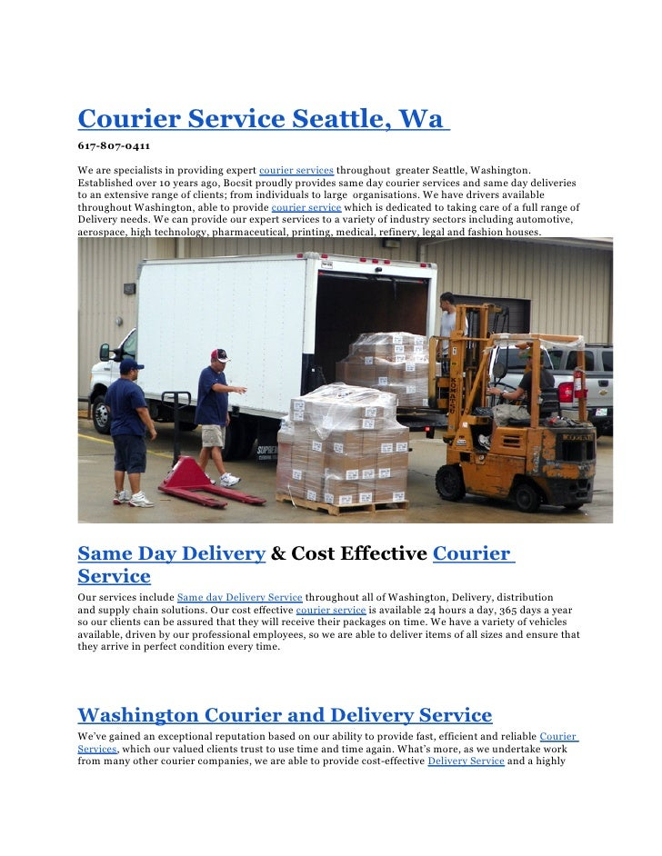 Courier Service Seattle, Wa617-807-0411We are specialists in providing expert courier services throughout greater Seattle,...
