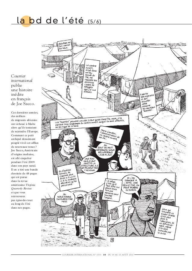 Courrier international publie une histoire inédite en français de Joe Sacco. Ces dernières années, des milliers de migrant...