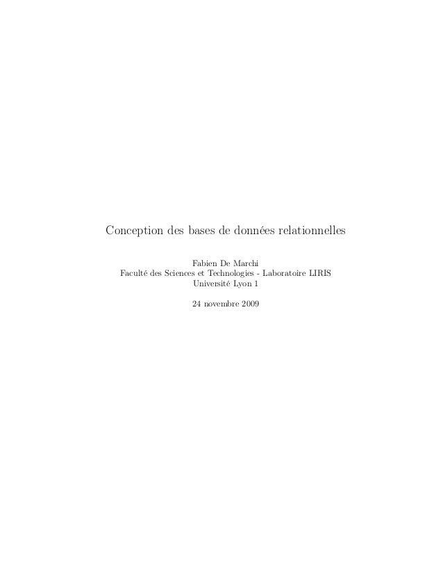 Conception des bases de données relationnelles Fabien De Marchi Faculté des Sciences et Technologies - Laboratoire LIRIS U...
