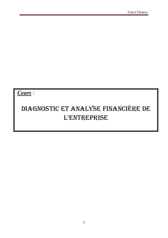 Cours Finance 1 Cours : Diagnostic et analyse financière de l'entreprise