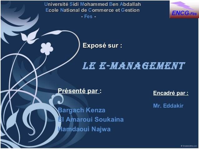 Université Sidi Mohammed Ben AbdallahEcole National de Commerce et Gestion                - Fes -              Exposé sur ...
