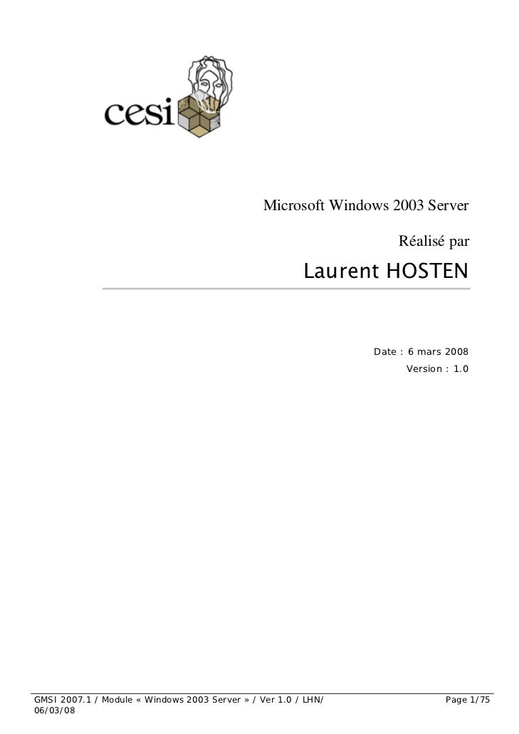 Cours Microsoft Windows 2003 Server 1ere Partie 6 Mars 2008