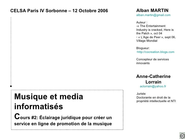 Musique et media informatisés C ours #2: Éclairage juridique pour créer un service en ligne de promotion de la musique CEL...