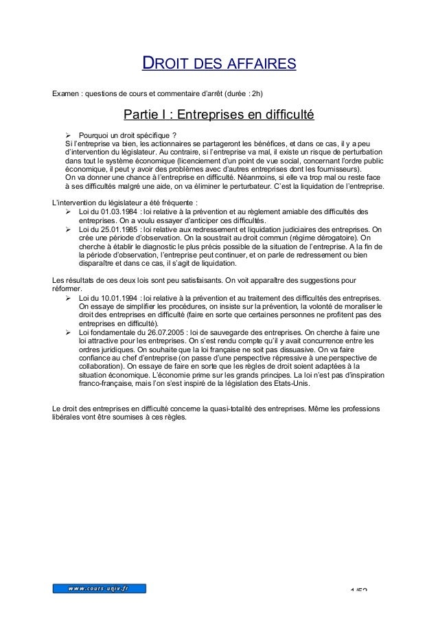 DROIT DES AFFAIRES Examen : questions de cours et commentaire d'arrêt (durée : 2h)  Partie I : Entreprises en difficulté ...