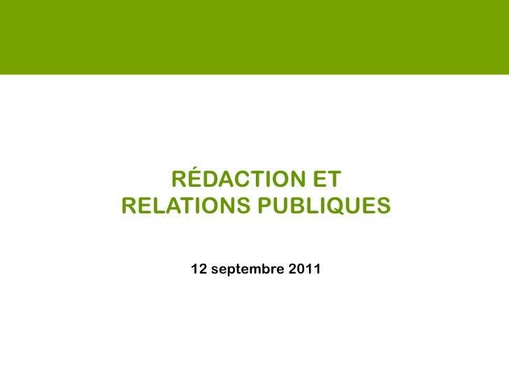 RÉDACTION ETRELATIONS PUBLIQUES    12 septembre 2011