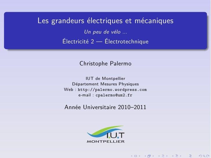 Les grandeurs électriques et mécaniques               Un peu de vélo ...       Électricité 2 — Électrotechnique           ...