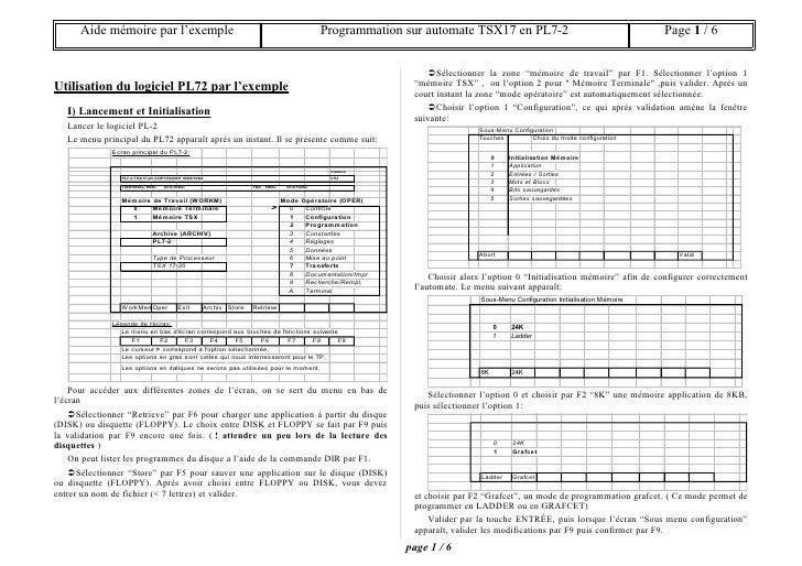 Aide mémoire par l'exemple                                                         Programmation sur automate TSX17 en PL7...