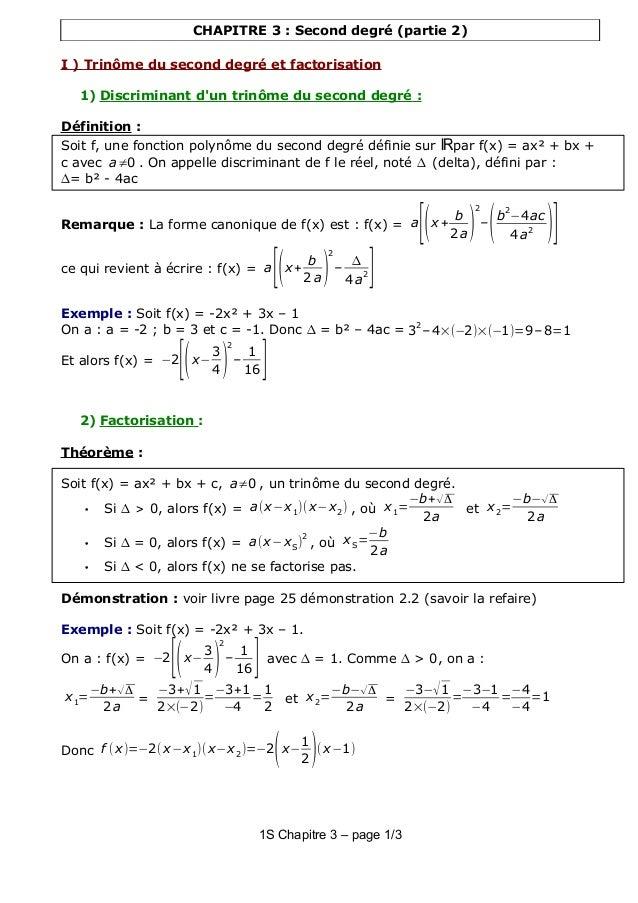 CHAPITRE 3 : Second degré (partie 2) I ) Trinôme du second degré et factorisation 1) Discriminant d'un trinôme du second d...