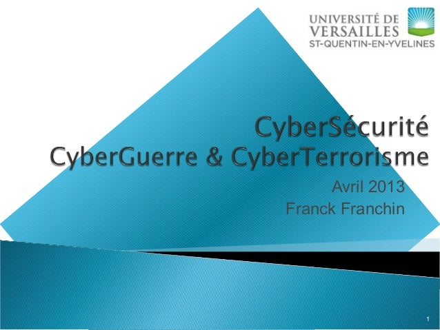 Cours CyberSécurité - CyberGuerre & CyberTerrorisme
