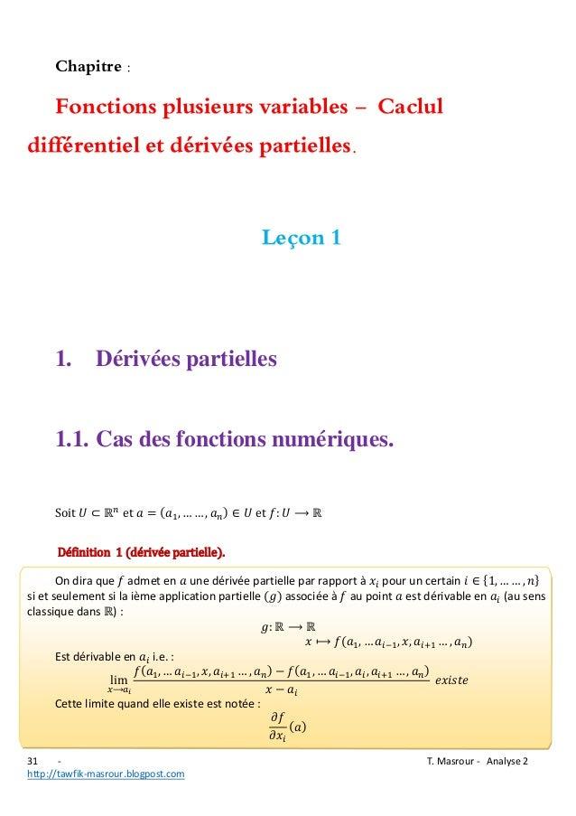 Chapitre :  Fonctions plusieurs variables - Caclul différentiel et dérivées partielles. Leçon 1  1.  Dérivées partielles  ...
