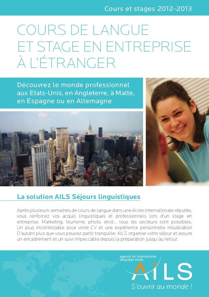 AILS séjours linguistiques | Cours de langues + stage
