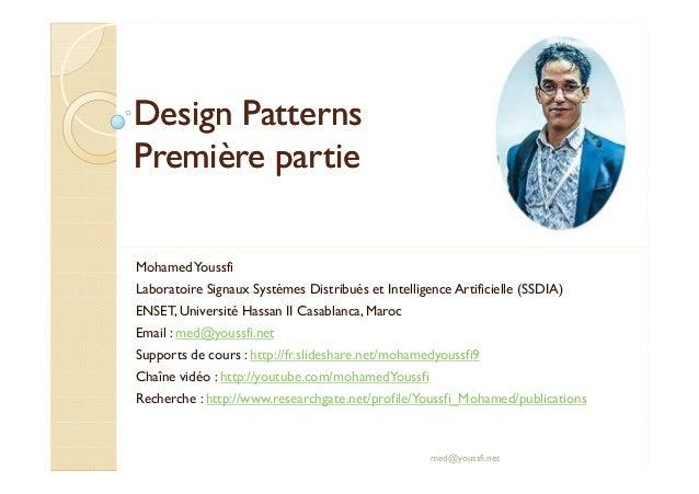 DDeessiiggnn PPaatttteerrnnss  PPrreemmiièèrree ppaarrttiiee  Mohamed Youssfi  Laboratoire Signaux Systèmes Distribués et ...