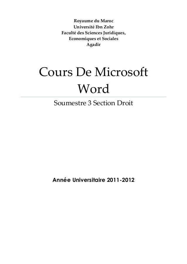 Royaume du Maroc Université Ibn Zohr Faculté des Sciences Juridiques, Economiques et Sociales Agadir  Cours De Microsoft W...