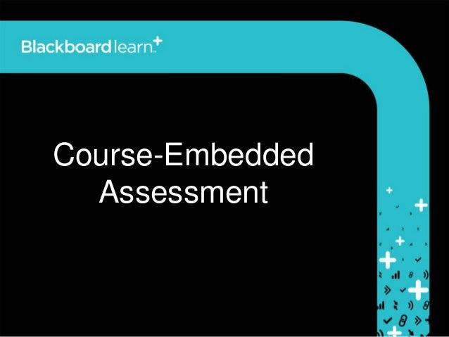 Course embedded assessment using goals, alignments and reporting