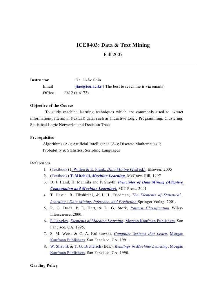 ICE0403: Data & Text Mining                                           Fall 2007     Instructor                Dr. Ji-Ae Sh...