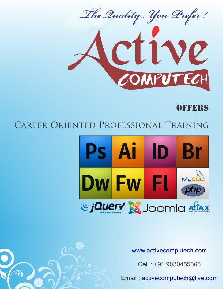 OffersCareer Oriented Professional Training                       www.activecomputech.com                         Cell : +...