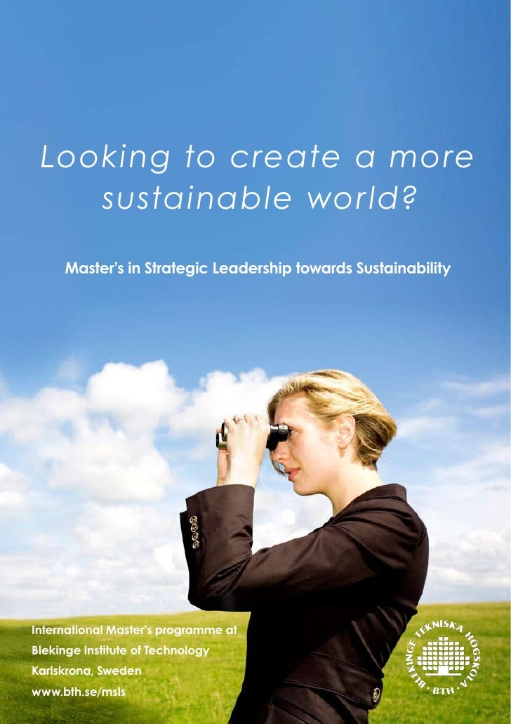 Looking to create a more     sustainable wor ld?       Master's in Strategic Leadership towards Sustainability     Interna...