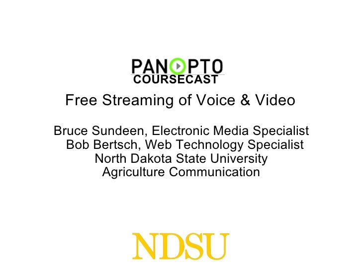 Panopto CourseCast: Free Streaming of Voice and Video