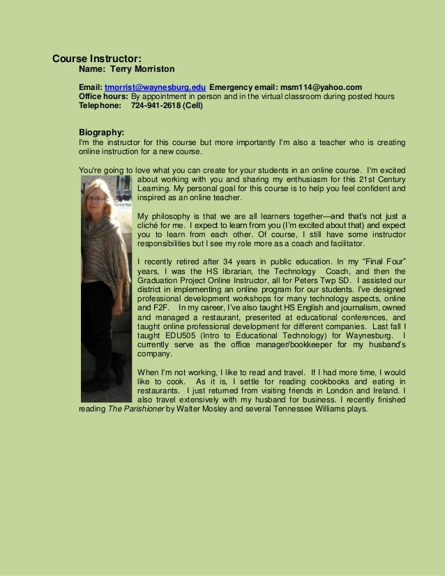 Course Instructor:     Name: Terry Morriston     Email: tmorrist@waynesburg.edu Emergency email: msm114@yahoo.com     Offi...