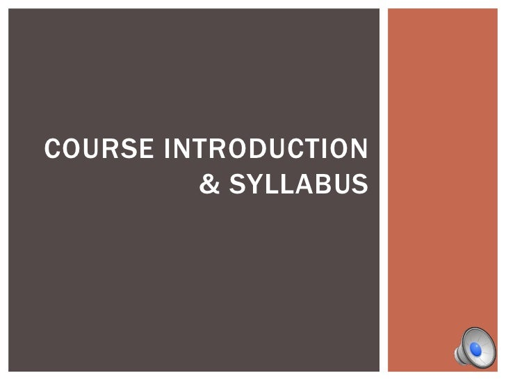 Course Introduction & Syllabus<br />