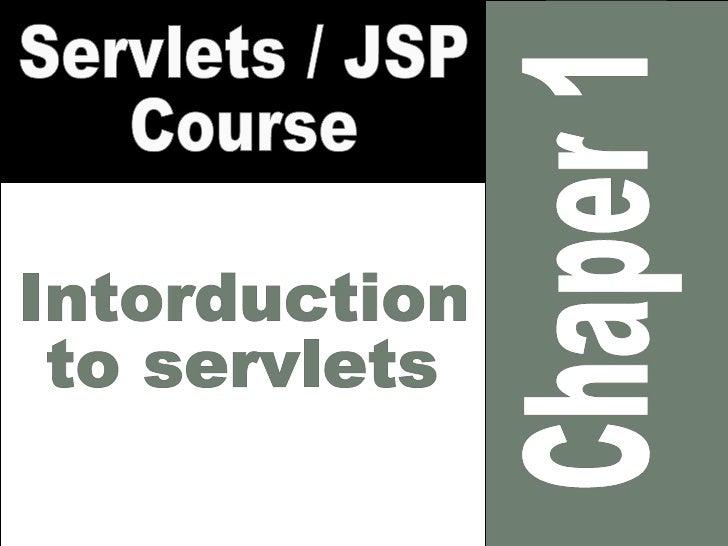 Servlet/JSP course chapter 1: Introduction to servlets