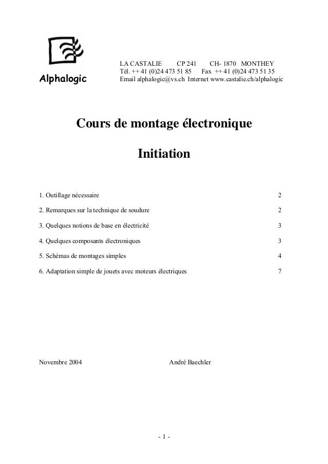 LA CASTALIE CP 241 CH- 1870 MONTHEY Tél. ++ 41 (0)24 473 51 85 Fax ++ 41 (0)24 473 51 35 Email alphalogic@vs.ch Internet w...