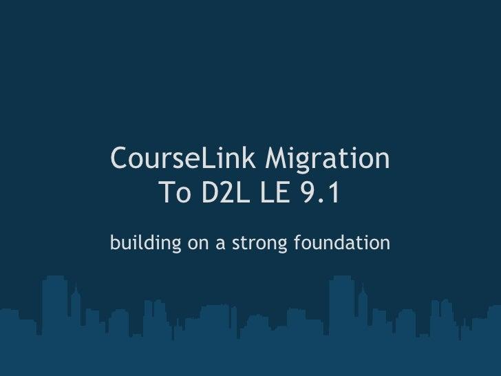 CourseLink migration to D2L 9.1