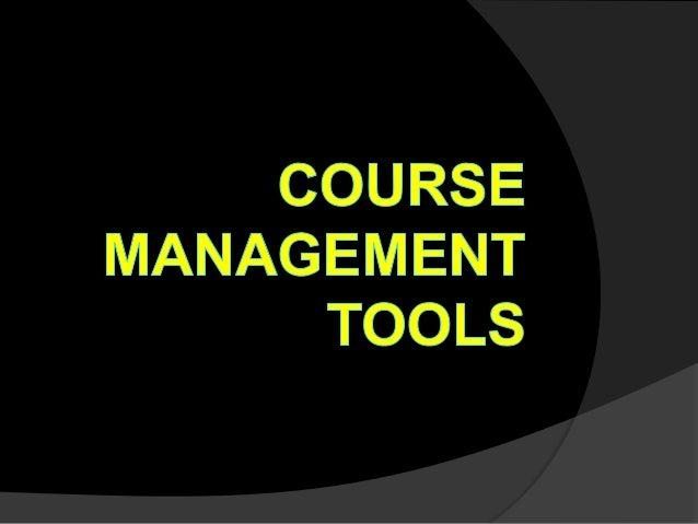 Course management tools