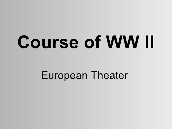 Course of  WWII 19-2A