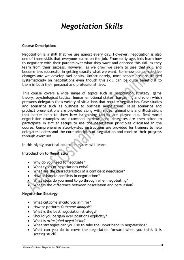 Course Outline - Negotiation Skills LeoronNegotiation SkillsCourse Description:Negotiation is a skill that we use almost e...