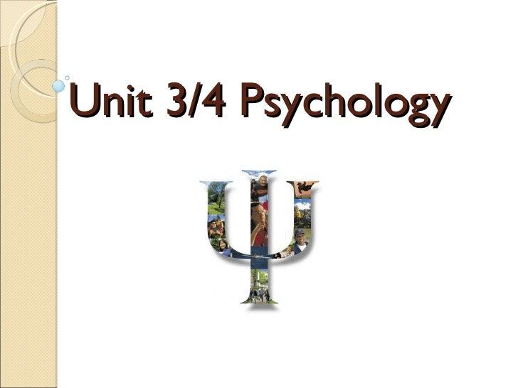 Unit 3/4 Psychology