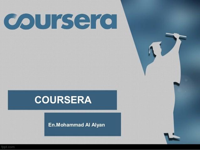 COURSERA En.Mohammad Al Alyan