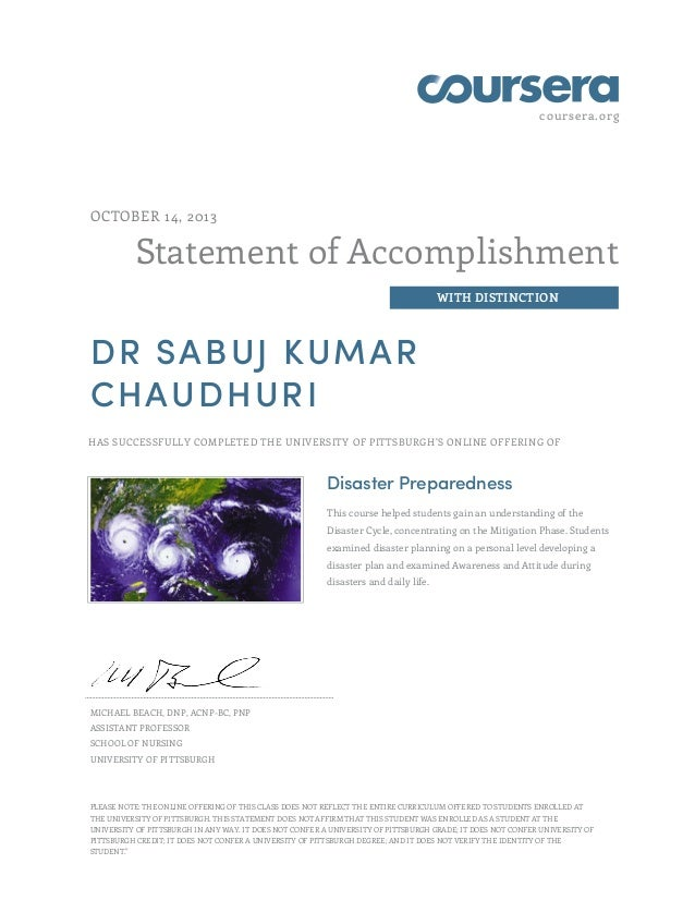 Certificate in Disaster Preparedness  with Distinction from the University of Pittsburgh, US 2013