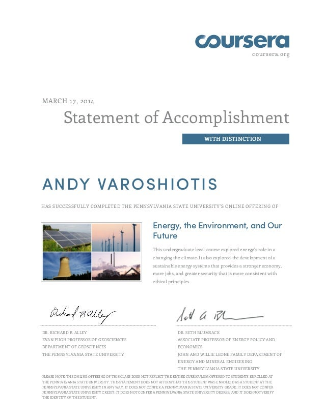 coursera.org Statement of Accomplishment WITH DISTINCTION MARCH 17, 2014 ANDY VAROSHIOTIS HAS SUCCESSFULLY COMPLETED THE P...