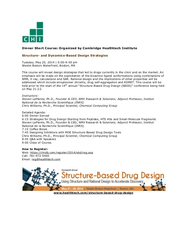 Dinner Short Course: Organized by Cambridge Healthtech Institute Structure- and Dynamics-Based Design Strategies Tuesday, ...