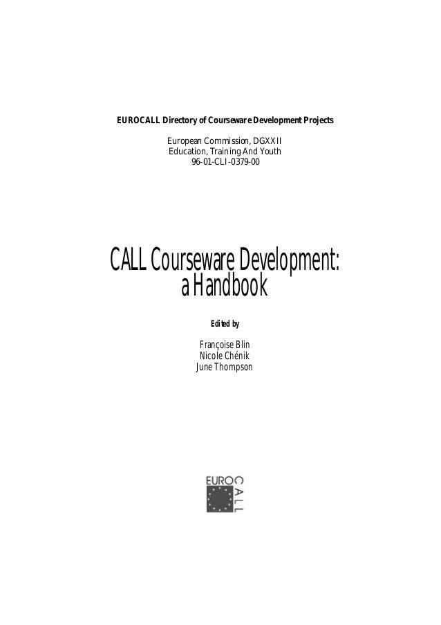 EUROCALL Directory of Courseware Development Projects European Commission, DGXXII Education, Training And Youth 96-01-CLI-...